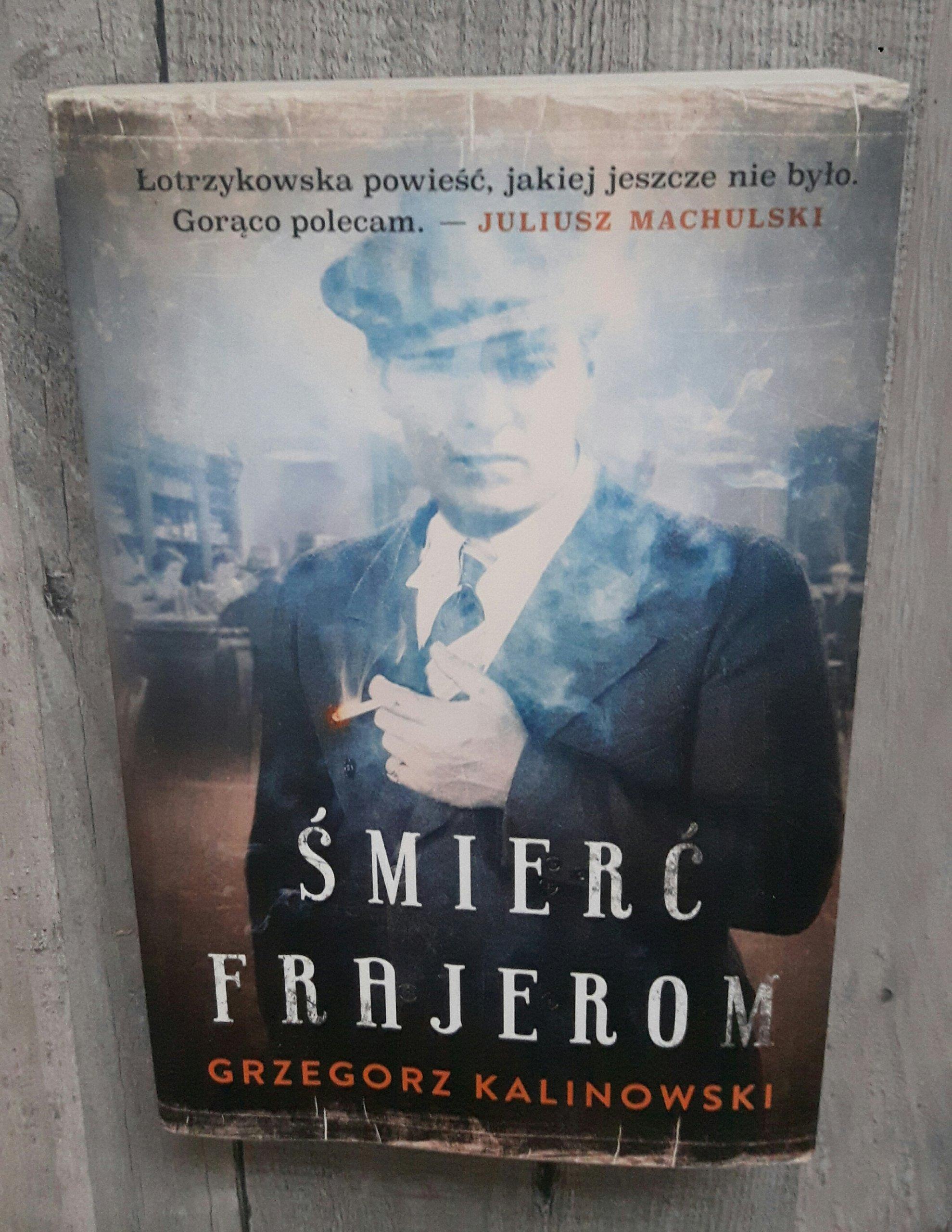 książka Grzegorz Kalinowski 'Śmierć frajerom'