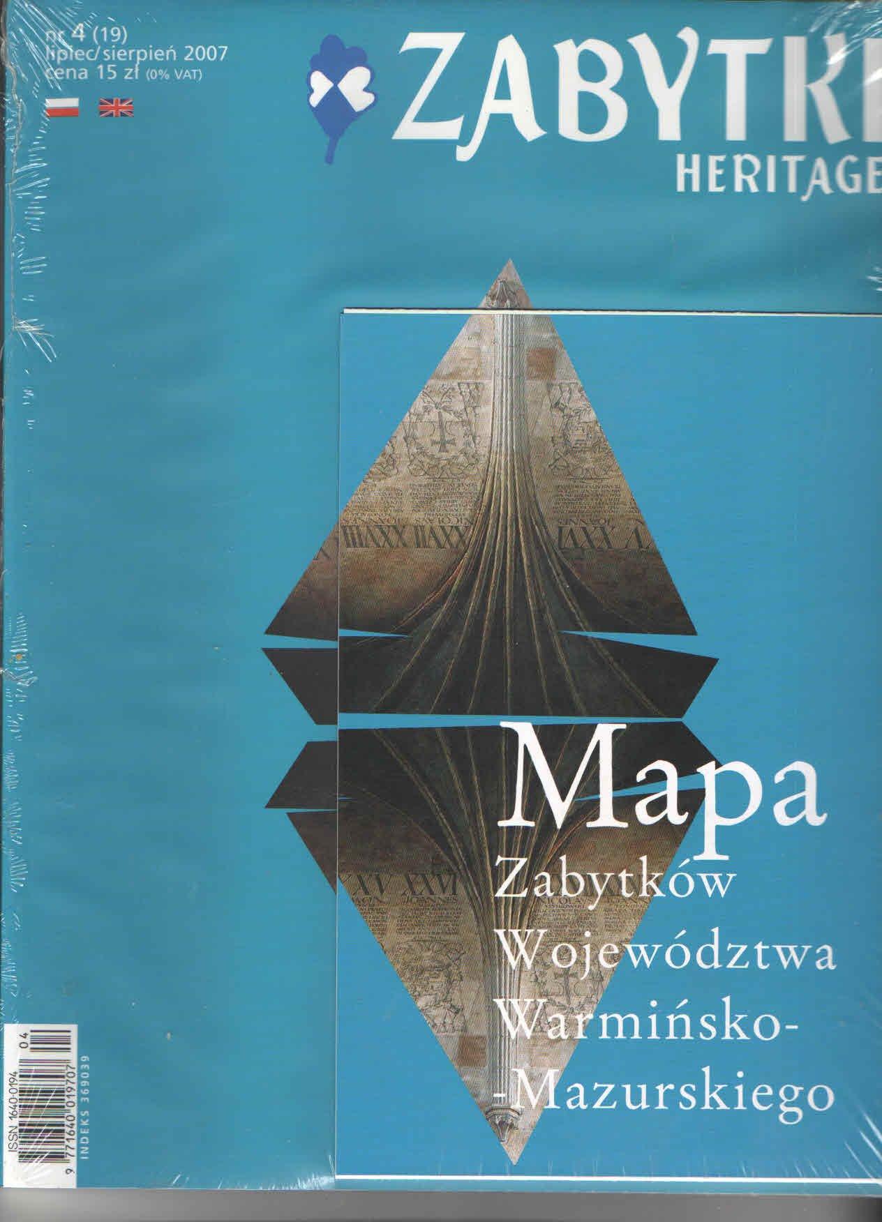ZABYTKI heritage nr 4(19) 2007 warmińsko-mazurskie