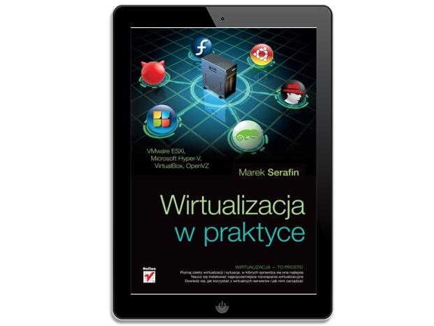 Wirtualizacja w praktyce. Marek Serafin