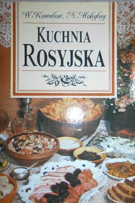 Kuchnia Rosyjska W Kowalow N Mohylny 24h Wys