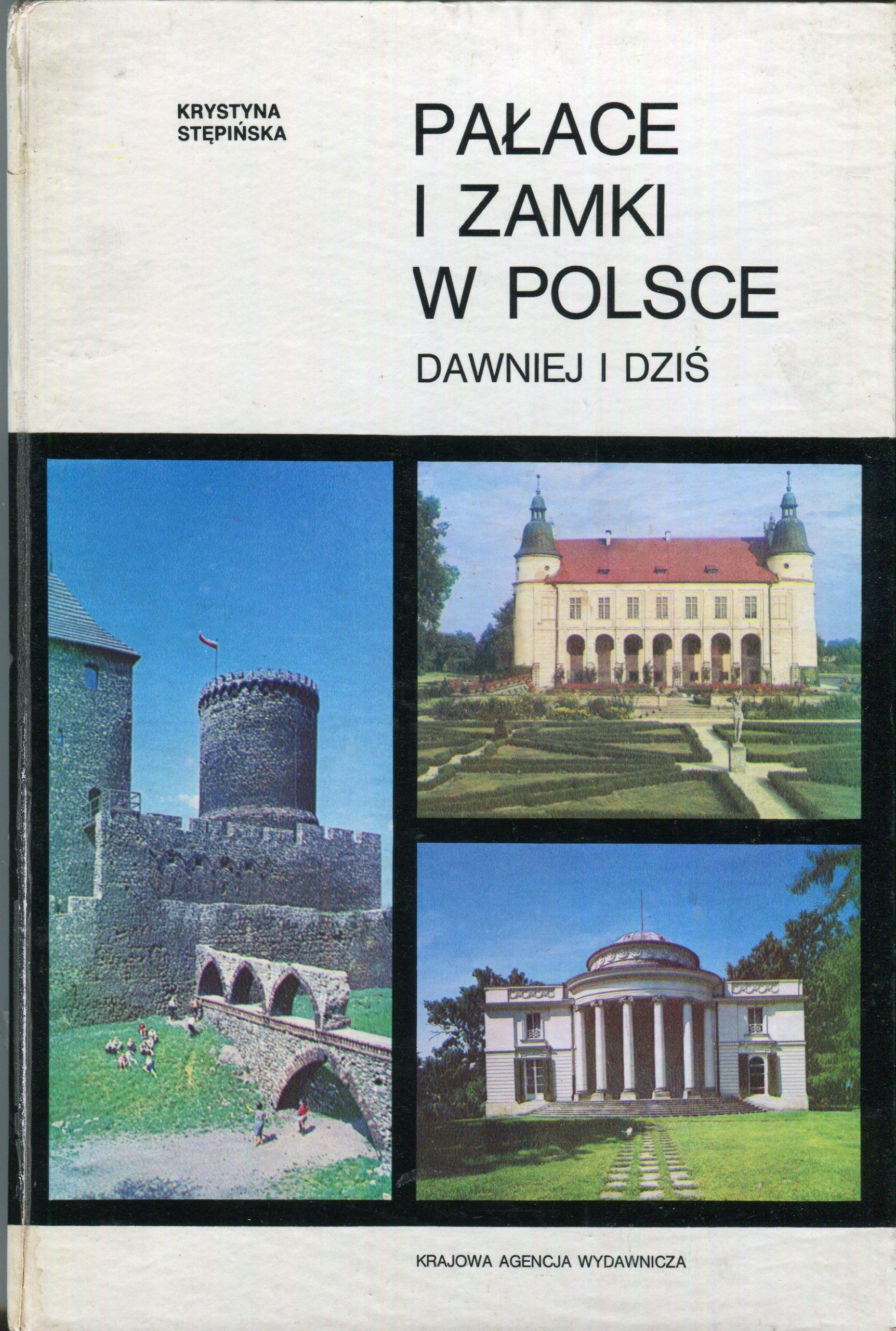 Znalezione obrazy dla zapytania Krystyna Stępińska Pałace i zamki w Polsce dawniej i dziś Część 1
