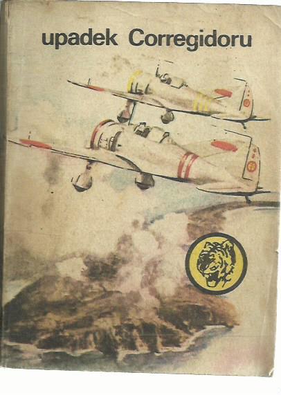 Znalezione obrazy dla zapytania Rajmund Szubański Upadek Corregidoru