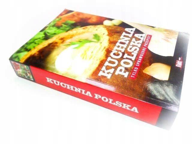 Kuchnia Polska Tylko Sprawdzone Przepisy 7528595785