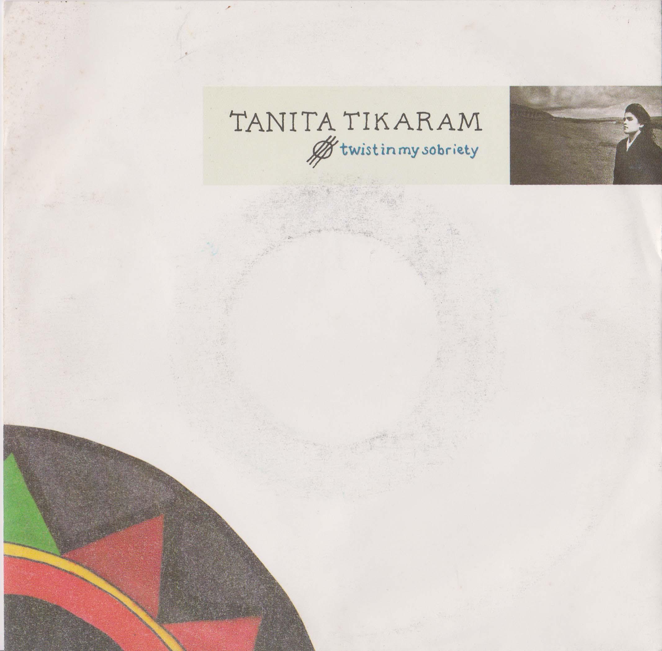 "Tanita TIKARAM - Twist In My Sobriety 7""  VG+"