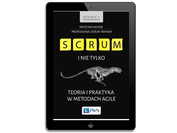 SCRUM i nie tylko. Teoria i praktyka w metodach