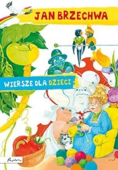 Jan Brzechwawiersze Dla Dzieci Jan Brzechwa 7233239411