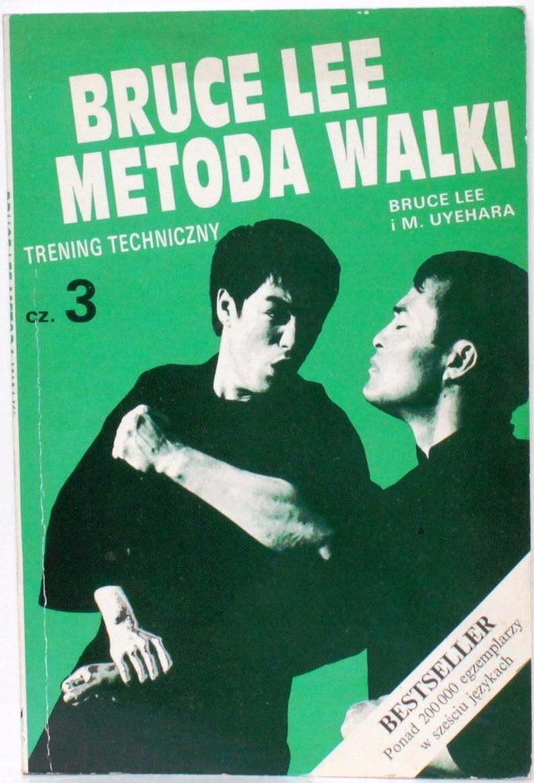 BRUCE LEE METODA WALKI CZ. 3 TRENING TECHNICZNY