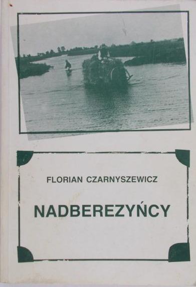 Znalezione obrazy dla zapytania Florian Czarnyszewicz : Nadberezyńcy allegro