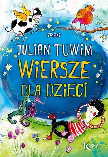 Tuwim Julian Tuwim Wiersze Dla Dzieci Kolor Br