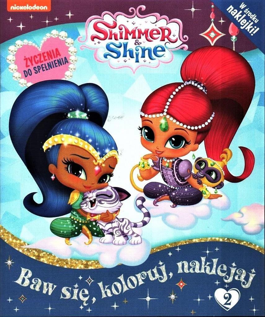 Książka Shimmer and Shine 2 Baw się naklejaj   7024365533