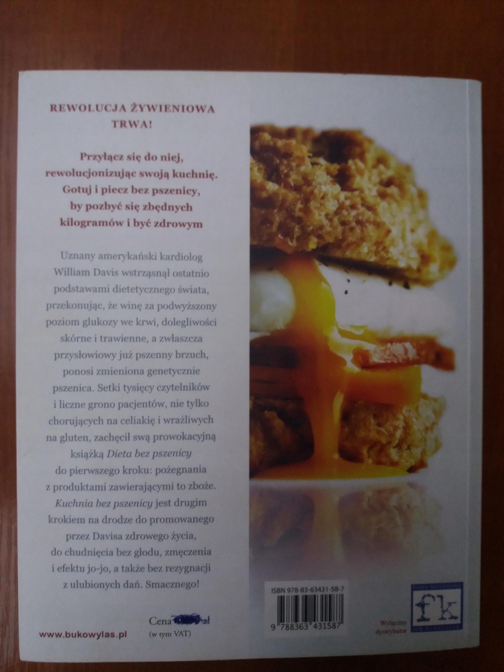 Kuchnia Bez Pszenicy 150 Przepisów Dr William D