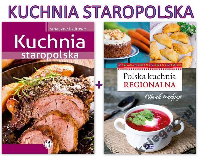 Szydłowska Kuchnia Staropolska Regionalna Tradycja