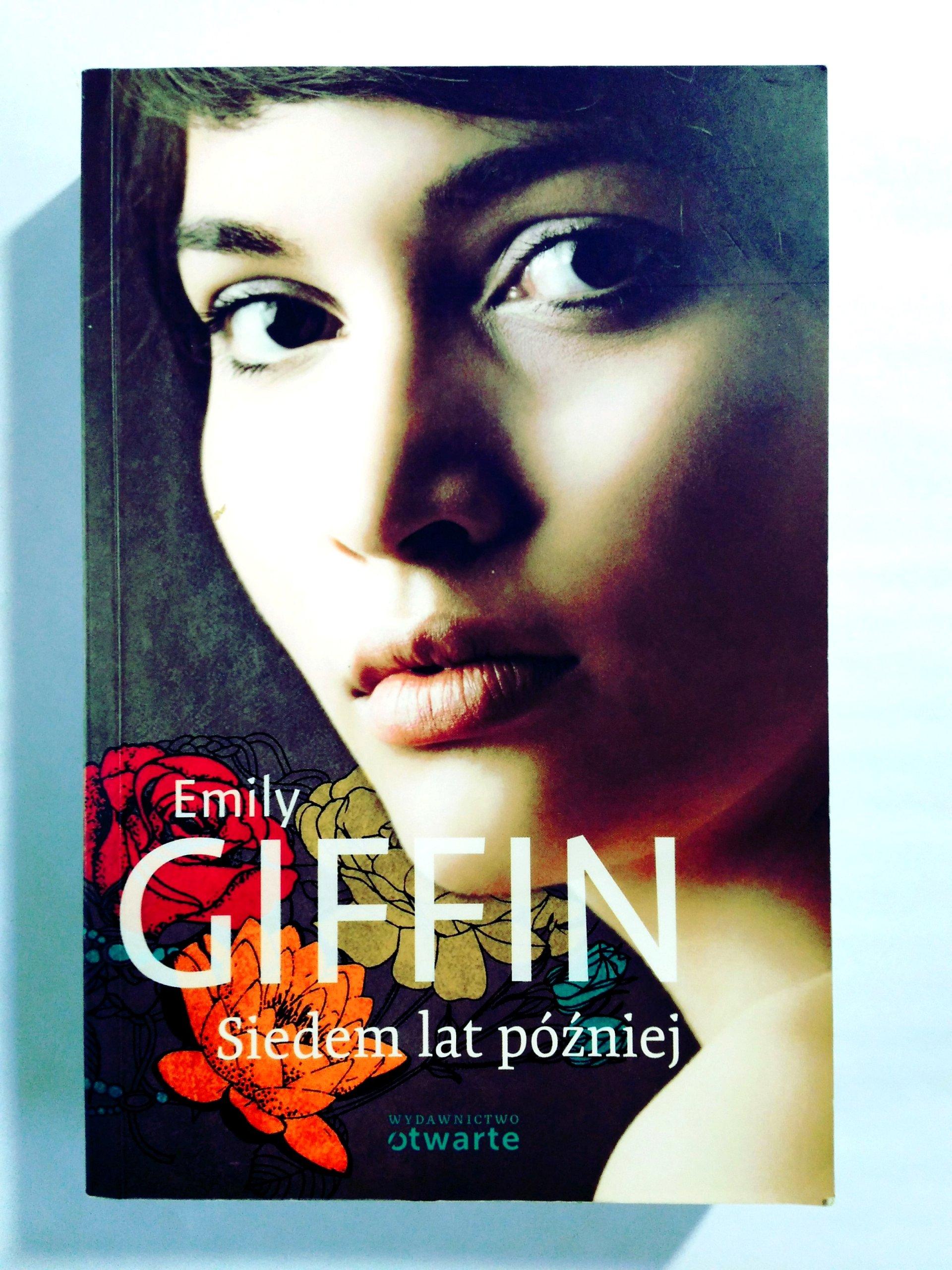 EMILY GIFFIN - SIEDEM LAT PÓŹNIEJ