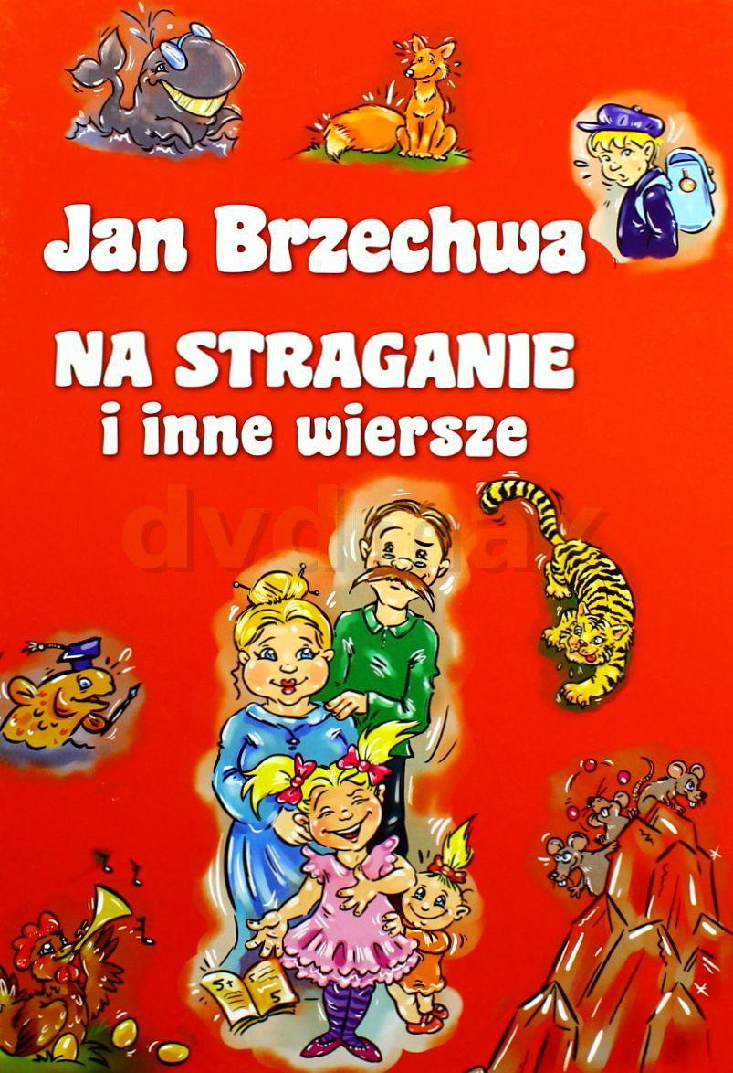 Ksiazka Jan Brzechwa Na Straganie I Inne Wiersze