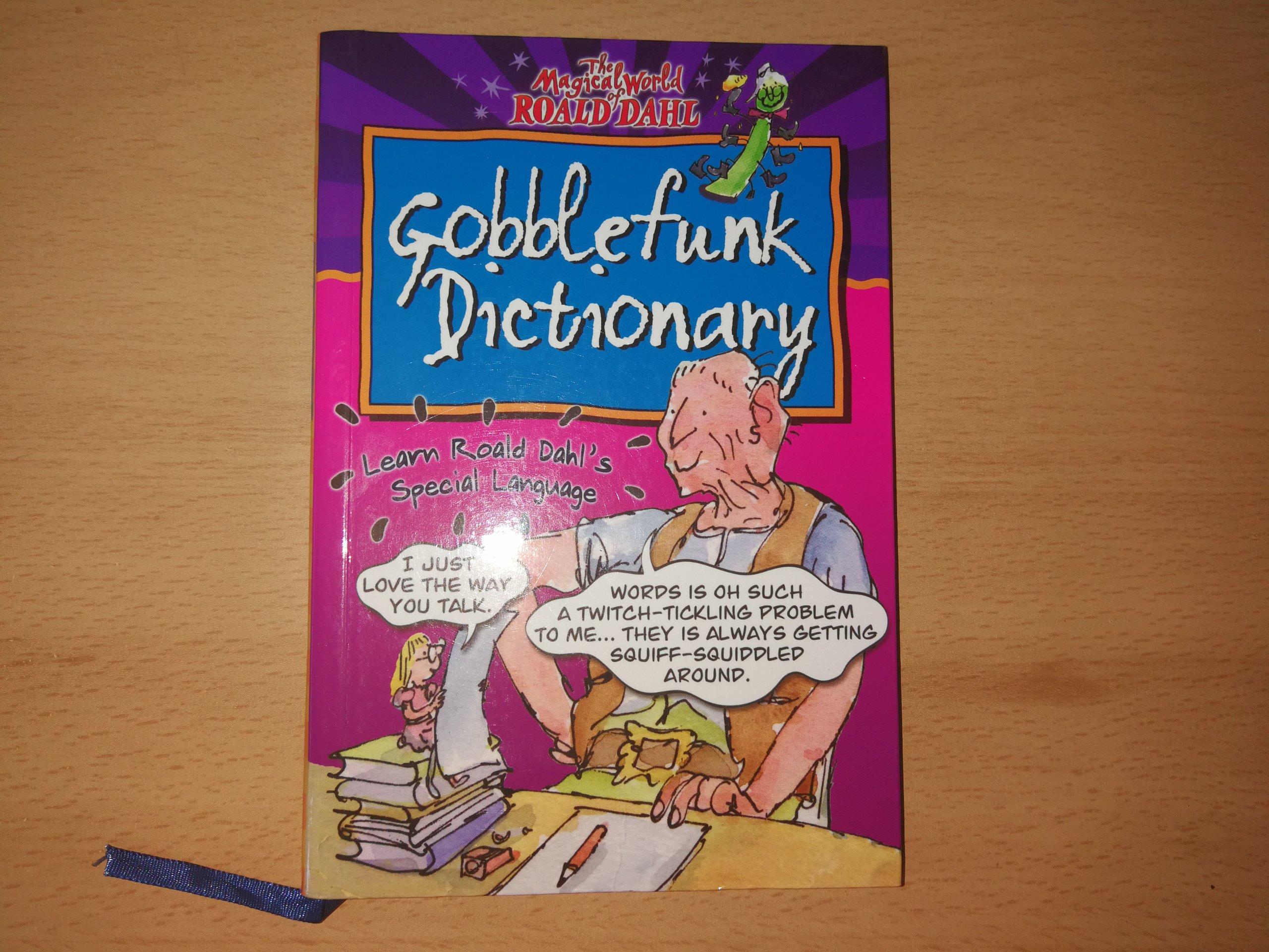 Roald Dahl - Gobblefunk Dictionary