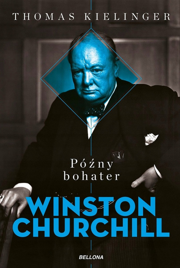 Winston Churchill. Późny bohater