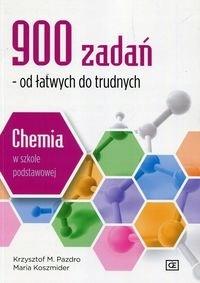 chemia w szkole podstawowej 900 zadań od łatwych do trudnych
