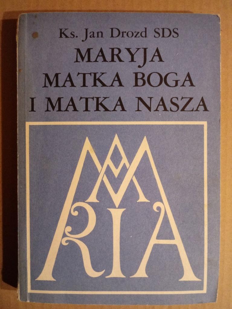 książka - religia - Maryja Matka Boga i Matka...