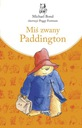 Miś zwany Paddington Michael Bond
