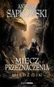 Wiedźmin Miecz przeznaczenia Andrzej Sapkowski