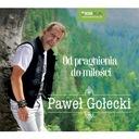 PAWEŁ GOŁECKI Od Pragnienia Do Miłości CD 2016 24h
