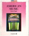 American Music Sonia Eagle Longman po angielsku