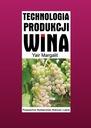 Technologia produkcji wina produkcja wina