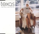 TEXAS I don't want a lover (2001 mix) (CD)