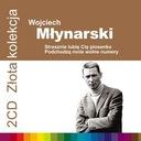 WOJCIECH MŁYNARSKI - Złota Kolekcja  PRZEBOJE  2CD