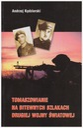 Tomaszowianie WP 1939 PSZ II Korpus Armia Hallera