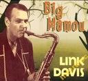 CD DAVIS, LINK - Big Mamou (digipack)