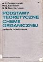 Podstawy teoretyczne chemii organicznej zadania i