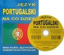 Język portugalski : Portugalski na co dzień CD