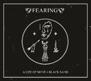 FEARING - A Life Of None + Black Sand Nowość 2018