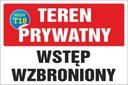 TABLICZKA - TEREN PRYWATNY 20x30 PCV 5mm Tematyka wstęp wzbroniony