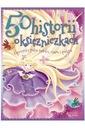 50 historii o księżniczkach Opowieści pełne miłośc