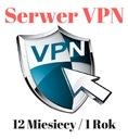 [OKAZJA!] Serwer VPN 12 Miesięcy/1 rok BEZ LIMITU