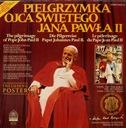 PIELGRZYMKA OJCA ŚWIĘTEGO JANA PAWŁA II LP/ VG5865