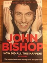 John Bishop - How Did All This Happen? (ENG)