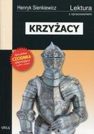 Krzyżacy Wydanie z opracowaniem Henryk Sienkiewicz