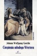 Cierpienia młodego Wertera Johann Wolfgang von Goethe