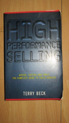 HIGH PERFORMANCE SELLING  TERRY BECK
