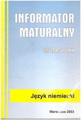 Informator Maturalny Język niemiecki od 2005 NOWY