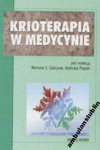 KRIOTERAPIA W MEDYCYNIE Gabryś _wys.0