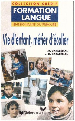 Vie d'enfant metier d'ecolier francuski NOWA