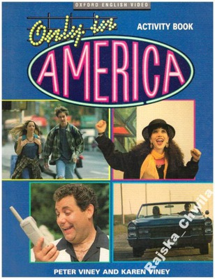 Only in America Activity Book NOWE Ćwiczenia Engli