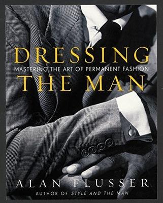 Dressing the Man: Mastering the Art Flusser