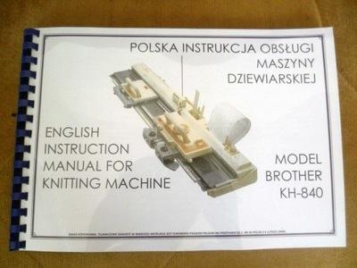 ИНСТРУКЦИЯ  - машина для вязания-используются Brother KH -840