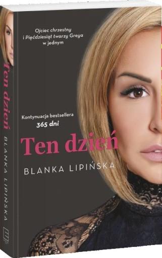 TEN DZIEŃ Lipińska Blanka - kontynuacja 365 DNI