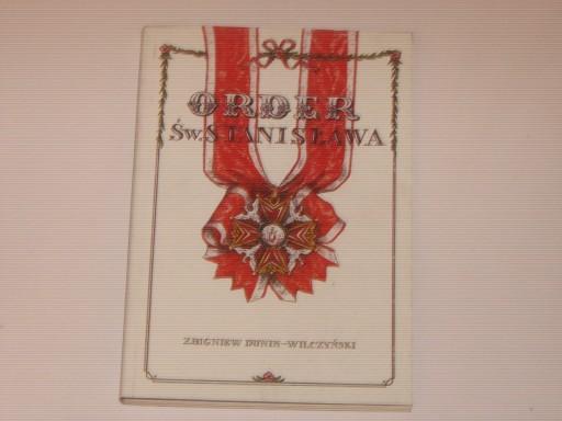 Order Św. Stanisława - Z. Dunin-Wilczyński NOWA